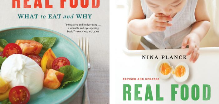 Updated and Revised Editions of Real Food & Mother and Baby are out!