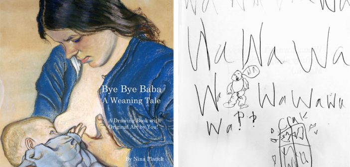 Bye Bye Baba: A Weaning Tale. Seeking an illustrator